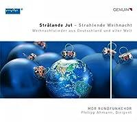 Stralande Jul [Philipp Ahmann, MDR Rundfunkchor] [GENUIN CLASSICS: GEN15381] by MDR Rundfunkchor