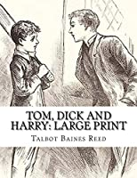 Tom, Dick and Harry: Large Print