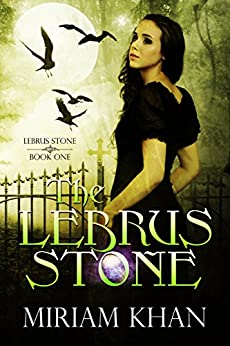 The Lebrus Stone by [Khan, Miriam]