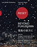 Reset--Beyond Fukushima: Will the Nuclear Catastrophe Bring Humanity to Its Senses? 画像