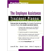The Employee Assistance Treatment Planner (PracticePlanners Book 318)