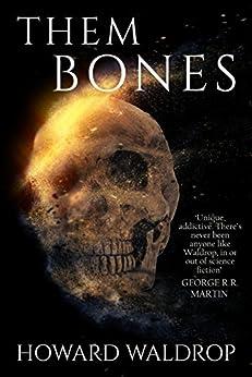 Them Bones by [Waldrop, Howard]