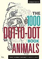 1000 Dot-To-Dot Book: Animals (Ilex Art & Illustration)