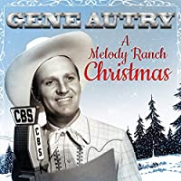 A MELODY RANCH CHRISTM