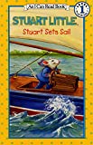Stuart Sets Sail (I Can Read!)