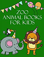Zoo Animal Books for Kids: A Funny Coloring Pages for Animal Lovers for Stress Relief & Relaxation (Zoo Animal Story)
