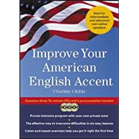 Improve Your American English Accent (Book w/ CD): Overcoming Major Obstacles to Understanding