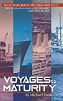 Voyages to Maturity