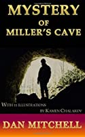 Mystery of Miller's Cave