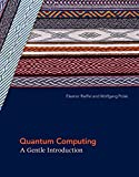 Quantum Computing: A Gentle Introduction (Scientific and Engineering Computation) (English Edition)