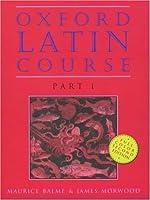 Oxford Latin Course Part I【洋書】 [並行輸入品]