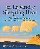 The Legend of Sleeping Bear by Kathy-Jo Wargin(1998-10-19)