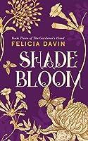 Shadebloom (The Gardener's Hand)
