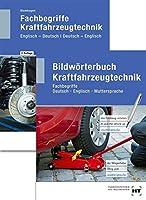 Paketangebot Bildwoerterbuch Kraftfahrzeugtechnik und Fachbegriffe Kraftfahrzeugtechnik