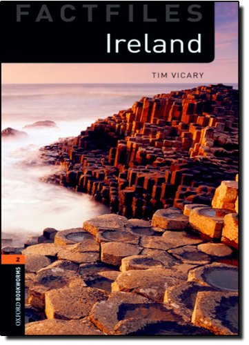 Ireland (Oxford Bookworms Library: Factfiles, Stage 2)の詳細を見る