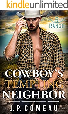 Cowboy's Tempting Neighbor (Cowboy Billionaires Book 4)