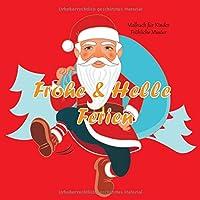 Frohe & Helle Ferien - Malbuch fuer Kinder - Froehliche Muster (Weihnachten & Neujahr)