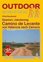 Spanien: Camino de Levante von Valencia nach Zamora
