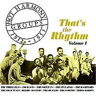 Hot Harmony Groups, 1932-1951: That's the Rhythm, Vol. 1 by The Three Keys (2003-05-03)