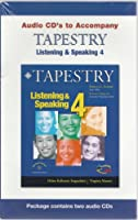 Tapestry Listening & Speaking Book 4 : Audio CDs (2)