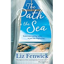 The Path to the Sea: Thespectacularnew historical women's fictionholiday readfromthebestselling authorof One Cornish Summer