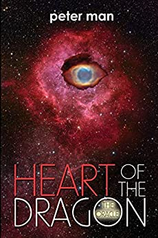 Heart of the Dragon: The Oracle (The Saga of Shangala Book 1) by [Man, Peter]
