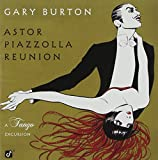 Astor Piazzolla Reunion: A Tango Excursion