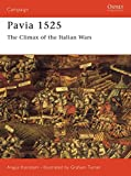Pavia 1525: The Climax of the Italian Wars (Campaign)