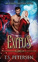Exitus (An Evanee Sheperd Novel)
