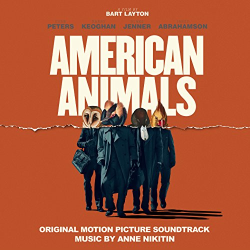 American Animals (Original Motion Picture Soundtrack)
