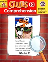 Clues to Comprehension, Grades 1-2 (Building Spelling)