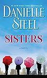 Sisters: A Novel