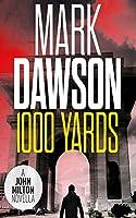 1,000 Yards: A John Milton Short Story