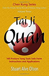Tai Ji Quan: 105-posture Yang Style Solo Form ?instructions and Applications (Chen Kung)