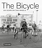 The Bicycle: 200 Years on Two Wheels (Mirrorpix Archive) History Pr Ltd