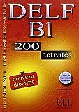 Le Nouvel Entrainez-Vous: Nouveau Delf B1 - 200 Activites - Livre