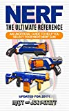 Best NERFガン - NERF - The Ultimate Reference: An unofficial guide Review