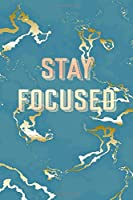 Stay Focused: Inspirational Quote Bullet Journal, Trendy Blue Marble and Rose Gold | 6 x 9, 120 Dot Grid Pages
