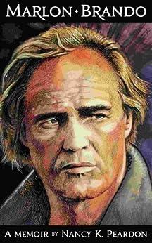 Marlon Brando: A Memoir by [Peardon, Nancy K.]
