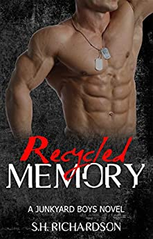 Recycled Memory (The Junkyard Boys) by [Richardson, SH]