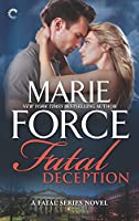 Fatal Deception: After the Final Epilogue (The Fatal Series)