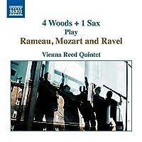 4 Woods+1 Sax Play Rameau, Mozart and Ravel