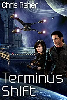 [Reher, Chris]のTerminus Shift (Targon Tales - Sethran Book 2) (English Edition)