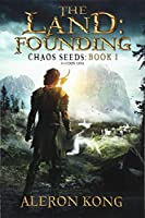 The Land Founding (Chaos Seeds)
