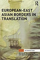 European-East Asian Borders in Translation (Interventions)