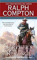 Stryker's Revenge (A Ralph Compton Western)