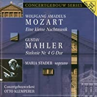 Mozart: Eine Kleine Nachtmusik, Mahler: Symphony No.4