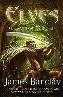 Elves: Once Walked With Gods (Elves Trilogy)