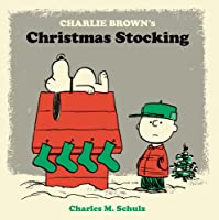 Charlie Brown's Christmas Stocking (Peanuts Seasonal)