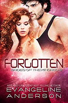 Forgotten: (Alien Shapeshifter Romance) (Brides of the Kindred Book 16) by [Anderson, Evangeline]